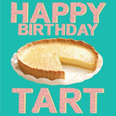 Birthday Tart - Birthday Card